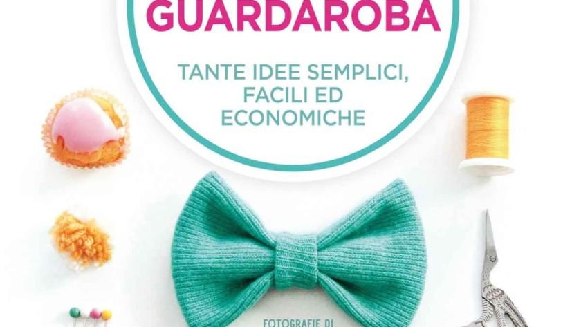Rinnova il tuo guardaroba di Gaia Segattini